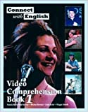 img - for Connect With English Video Comprehension Book 1 (Bk. 1) by Pamela McPartland-Fairman, Michael Berman, Linda Butler, Mag (1997) Paperback book / textbook / text book
