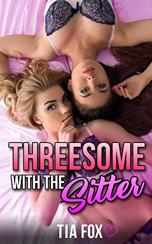 Properties Threesome hot babysitter remarkable