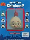 Who's That Chicken?, Kirsten Larsen, 078683594X