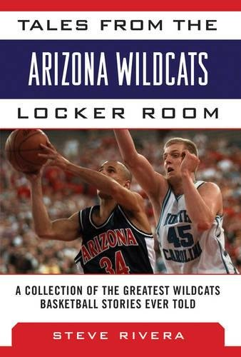 Devils Ncaa Locker Room (Tales from the Arizona Wildcats Locker Room: A Collection of the Greatest Wildcat Basketball Stories Ever Told (Tales from the Team))