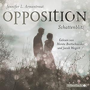 Opposition. Schattenblitz (Obsidian 5) Hörbuch