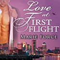 Love at First Flight: One Round Trip That Would Change Everything Audiobook by Marie Force Narrated by Tanya Eby