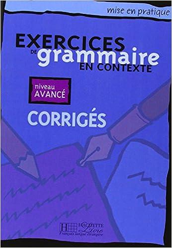 Livre de l/Él/ève Interm/édiaire Mise En Pratique Grammaire