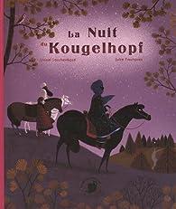 La nuit du Kougelhopf par Lionel Larchevêque
