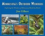 Minnesota's Outdoor Wonders, Jim Gilbert, 1935666428
