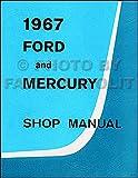 1967 Ford Galaxie LTD Mercury Monterey Montclair Repair Shop Manual Reprint