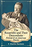 "Few families have influenced America like the Roosevelts—two presidents from different parties, including our longest-serving chief executive, and the ""First Lady of the World."" Born into aristocratic society, Theodore, Franklin and Eleanor (née) Roo..."