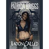 Moon Called (Mercy Thompson, Book 1)