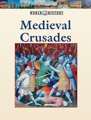Download The Medieval Crusades (World History Series) pdf epub