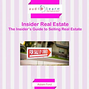 The Insider's Guide to Selling Real Estate Audiobook