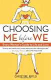 Choosing Me before We