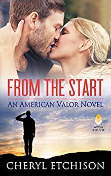 From the Start: An American Valor Novel by [Etchison, Cheryl]