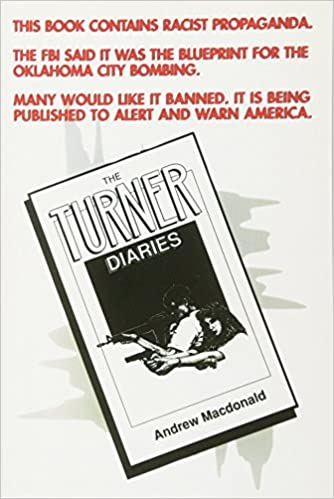 The turner diaries a novel andrew macdonald 9781569800867 the turner diaries a novel andrew macdonald 9781569800867 books amazon malvernweather Image collections