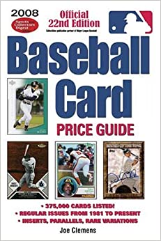 2008 Baseball Card Price Guide by Joe Clemens (2008-04-25)