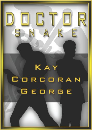 T.G.I.F! Enjoy These Kindle Daily Deals For Friday, February 28  Featuring Kay Corcoran George's Compelling Novel Doctor Snake