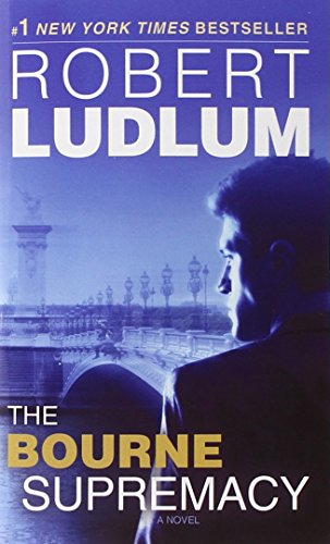 The Bourne Supremacy (Bourne Trilogy, Book 2)