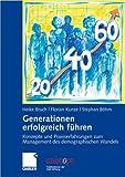 img - for Generationen erfolgreich f hren: Konzepte und Praxiserfahrungen zum Management des demographischen Wandels (uniscope. Publikationen der SGO Stiftung) (German Edition) book / textbook / text book
