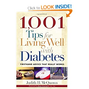 1,001 Tips for Living Well with Diabetes: Firsthand Advice that Really Works (Marlowe Diabetes Library) Judith H. McQuown and Harry Gruenspan