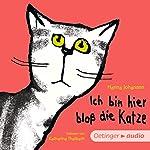 Ich bin hier bloß die Katze | Hanna Johansen