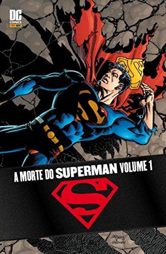 A Morte Do Superman – Volume 1