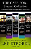 The Case for...Student Collection: A Journalist's Personal Investigation of the Christian Faith (Case for … Series for Students)