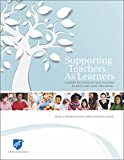 img - for Supporting Teachers as Learners: A Guide for Mentors and Coaches in Early Care and Education book / textbook / text book