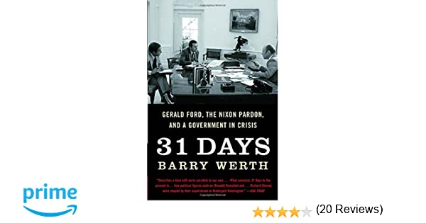 Amazon.com: 31 Days: Gerald Ford, the Nixon Pardon and A ...
