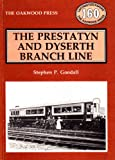 Prestatyn and Dyserth Branch Line, Goodall, Stephen P., 0853613133