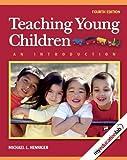 Teaching Young Children 9780135137468