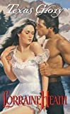 Texas Glory by Lorraine Heath front cover