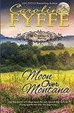 Moon Over Montana (McCutcheon Family) (Volume 5)