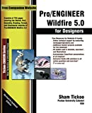 Pro/ENGINEER Wildfire 5.0 for Designers Textbook