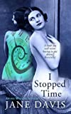 I Stopped Time