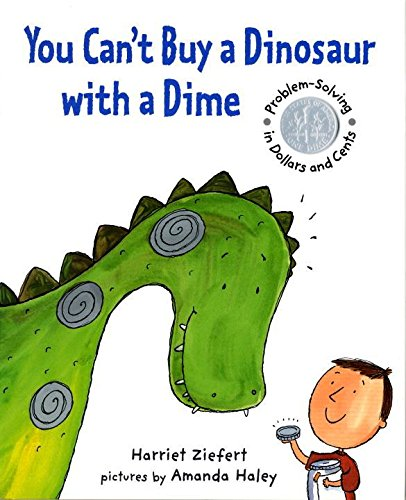 You Cant Buy A Dinosaur With A Dime