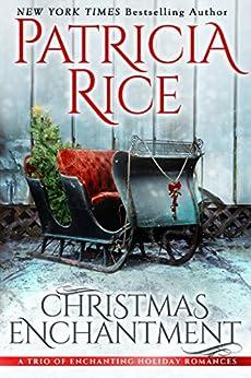 Christmas Enchantment: Three Heartwarming Holiday Tales