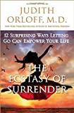 The Ecstasy of Surrender, Judith Orloff, 0307338207
