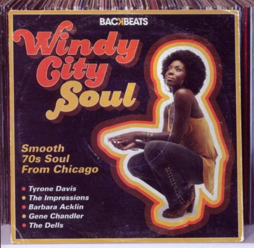 Windy City Soul: Smooth 70's Soul from Chicago
