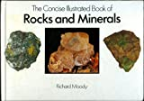 Concise Illustrated Book of Rocks and Minerals, Richard Moody, 0831716800
