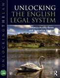 Unlocking the English Legal System, Jacqueline Martin and Rebecca Huxley-Binns, 1444174231