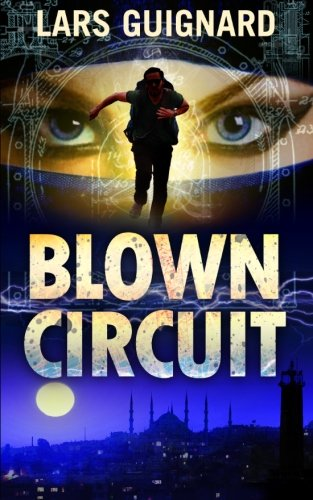 Download Blown Circuit (A Michael Chase Thriller) (Volume 2) ebook