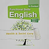 img - for Functional Skills English in Context Health & Social Care CD-ROM Entry 3 - Level 2 book / textbook / text book