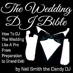 The Wedding DJ Bible