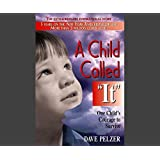 A Child Called It: One Child's Courage to Survive: Dave Pelzer ...