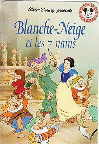 Walt Disney Presente Blanche Neige Et Les 7 Nains Disney