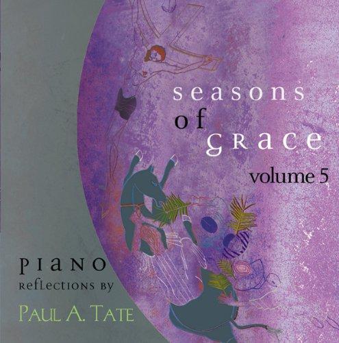 Paul Tate - Seasons of Grace Vol 5 (CD)