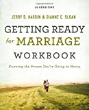 Getting Ready for Marriage Workbook: Knowing the Person You're Going to Marry