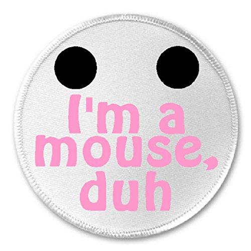 I'm A Mouse Duh - 3