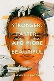 Stronger Faster