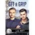 Get a Grip (Bluewater Bay Book 19)
