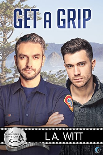 Get a Grip (Bluewater Bay Book 19) by [Witt, L.A.]